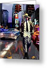 Waine Walking In Times Square Greeting Card by Jose Roldan Rendon