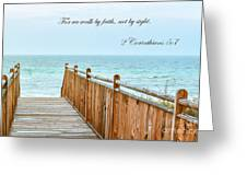 Walk Of Faith With Verse Greeting Card by Reflections by Brynne Photography