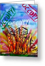 We Occupy Greeting Card by Tony B Conscious