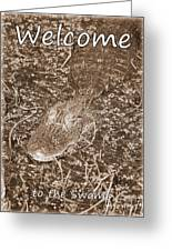 Welcome To The Swamp - Sepia Greeting Card by Carol Groenen
