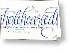 Wholeheartedly Greeting Card by Judy Dodds