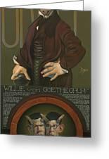 Willie Von Goethegrupf Greeting Card by Patrick Anthony Pierson