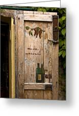 Wine A Bit Door Greeting Card by Sally Weigand