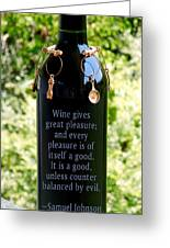 Wine Gives Great Pleasure Greeting Card by Renee Trenholm