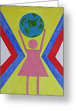 Women Rule The World Greeting Card by Sonali Gangane