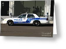 Montreal Police Car Poster Art Greeting Card by Reb Frost