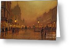 A Street At Night Greeting Card by John Atkinson Grimshaw