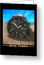 Big Time Greeting Card by Mike McGlothlen