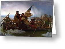 Washington Crossing The Delaware Greeting Card by Emanuel Leutze