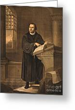 Martin Luther, German Theologian Greeting Card by Photo Researchers