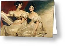 A Double Portrait Of The Fullerton Sisters Greeting Card by Sir Thomas Lawrence