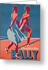 Advertisement For Bally Sandals Greeting Card by Druck Gebr