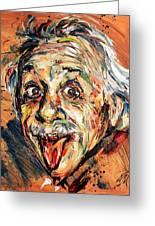 Albert Einstein Greeting Card by Natasha  Mylius