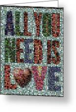 All You Need Is Love Mosaic Greeting Card by Paul Van Scott