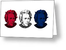 Andrew Jackson Red White And Blue Greeting Card by War Is Hell Store