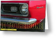 Bad To The Bone Greeting Card by Richard Rizzo