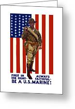Be A Us Marine Greeting Card by War Is Hell Store