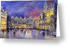 Belgium Brussel Grand Place Grote Markt Greeting Card by Yuriy  Shevchuk