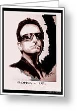 Bono U2 Greeting Card by Liam O Conaire