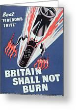 Britain Shall Not Burn Greeting Card by English School