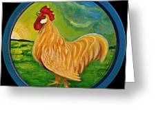 Buffy the Rooster Greeting Card by Anna Folkartanna Maciejewska-Dyba