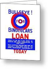 Bullseye For Binoculars Greeting Card by War Is Hell Store