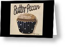 Butter Pecan Cupcake Greeting Card by Catherine Holman
