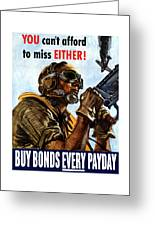 Buy Bonds Every Payday Greeting Card by War Is Hell Store