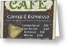 Cafe Chalkboard Greeting Card by Debbie DeWitt