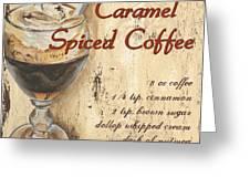 Caramel Spiced Coffee Greeting Card by Debbie DeWitt