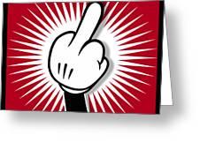 Cartoon Finger Greeting Card by Tony Rubino