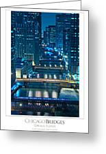 Chicago Bridges Poster Greeting Card by Steve Gadomski