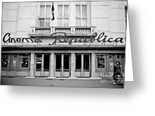 Cinema Republica Greeting Card by Gabriela Insuratelu