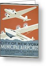 City Of New York Municipal Airports Greeting Card by Christopher DeNoon