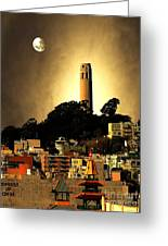 Coit Tower And The Empress Of China Under The Golden Moonlight Greeting Card by Wingsdomain Art and Photography