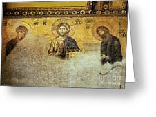 Deesis Mosaic Hagia Sophia-christ Pantocrator-the Last Judgement Greeting Card by Urft Valley Art