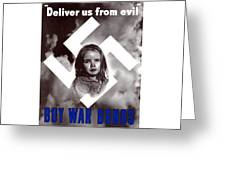 Deliver Us From Evil Greeting Card by War Is Hell Store