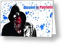 Dissent Is Patriotic Greeting Card by Jeff Ball
