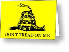 Don't Tread On Me Flag Greeting Card by War Is Hell Store