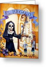 El Regano Greeting Card by Heather Calderon