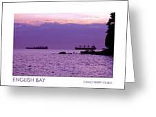 English Bay Greeting Card by Craig Perry-Ollila