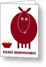 Enjoy Responsibly Greeting Card by Frank Tschakert