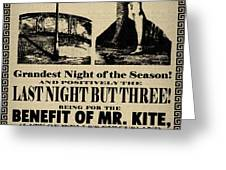 For the Benefit of Mr Kite Greeting Card by Bill Cannon