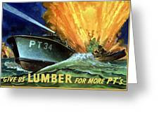 Give Us Lumber For More Pt's Greeting Card by War Is Hell Store
