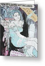 Glass Slipper Not Included Greeting Card by Joanne Claxton