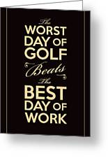 Golf Day Quote Greeting Card by Mark Brown