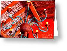 Hacienda Chandelier By Michael Fitzpatrick Greeting Card by Olden Mexico