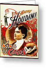 Harry Houdini - King Of Cards Greeting Card by Digital Reproductions