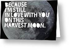 Harvest Moon Greeting Card by Cindy Greenbean