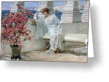 Her Eyes Are With Her Thoughts And They Are Far Away Greeting Card by Sir Lawrence Alma-Tadema